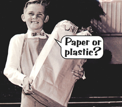 paper or plastic packaging