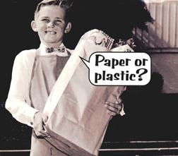 paper or plastic packaging