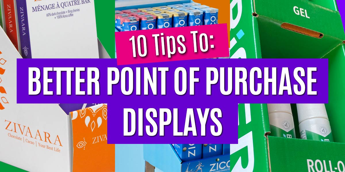 10-tips-to-better-point-of-purchase-displays