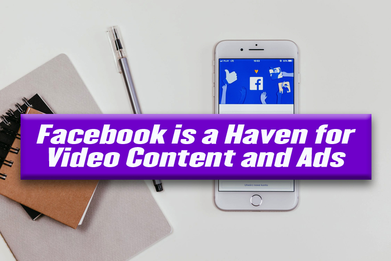 FB a haven for video