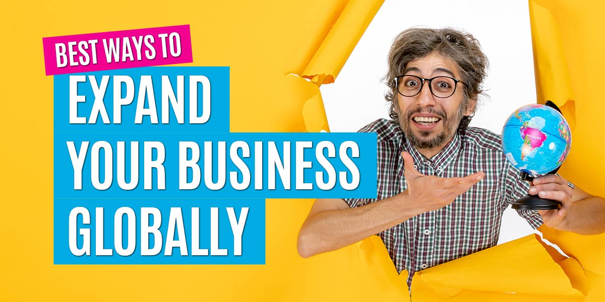 best-ways-to-take-your-business-global