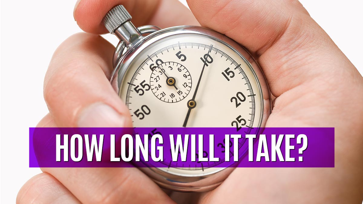 how-long-will-it-take