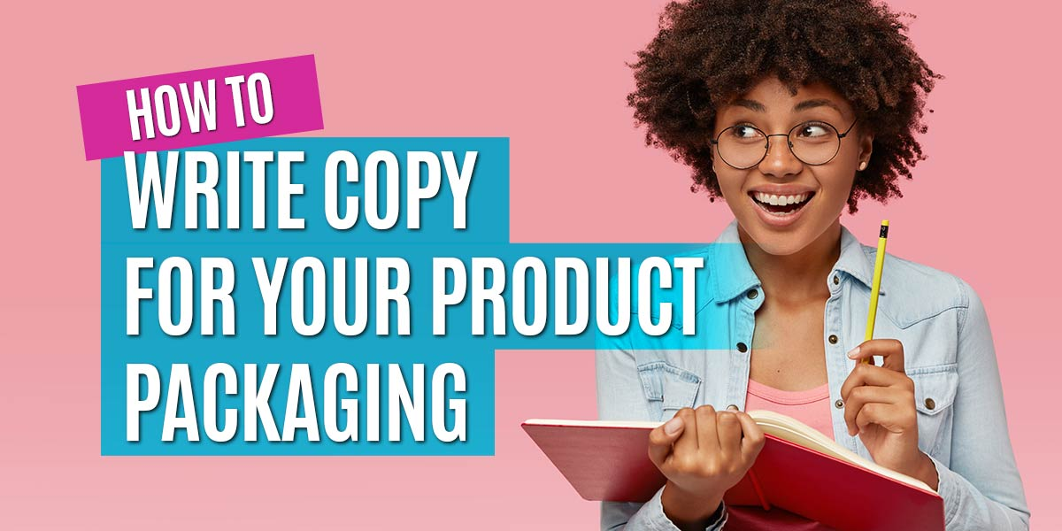 how-to-write-copy-for-your-product-packaging