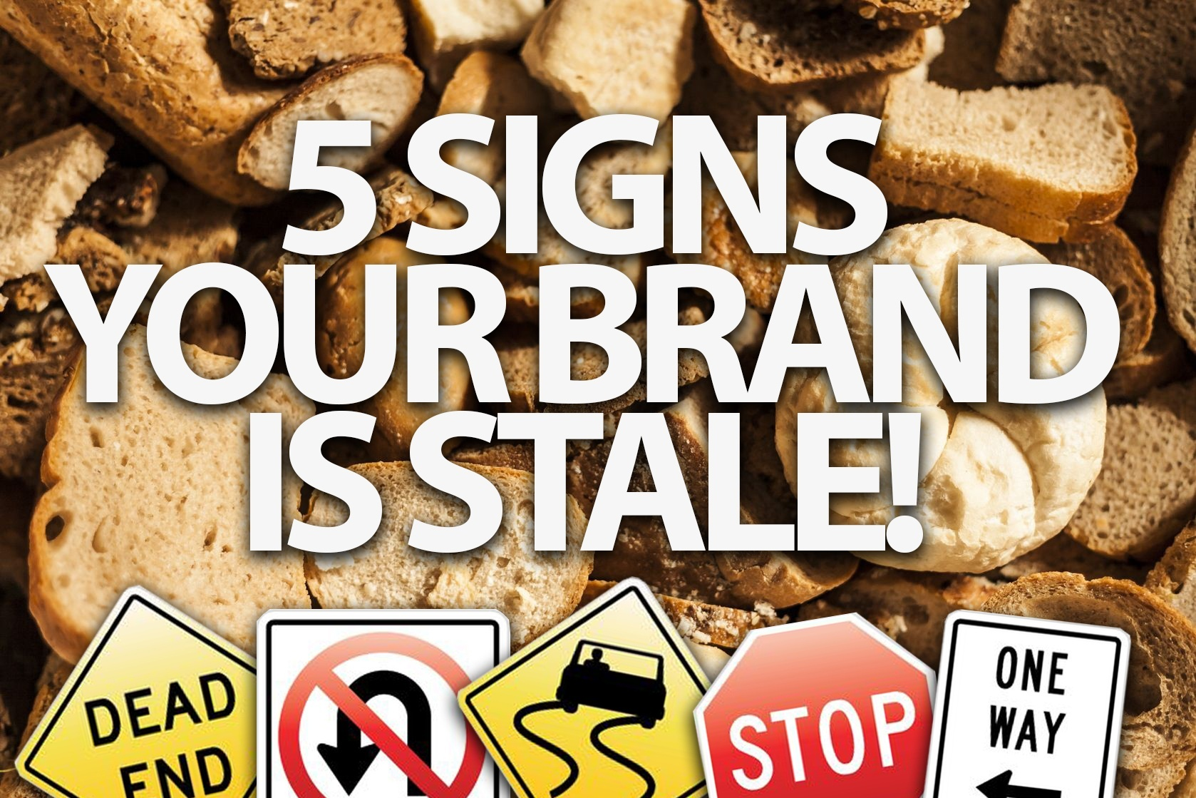 5-Signs-Your-Brand-is-stale