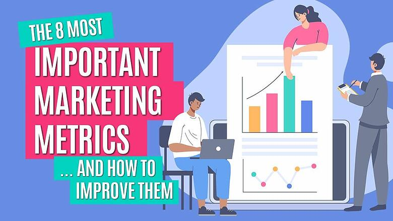 the-8-most-important-marketing-metrics-for-your-business-improve-sm