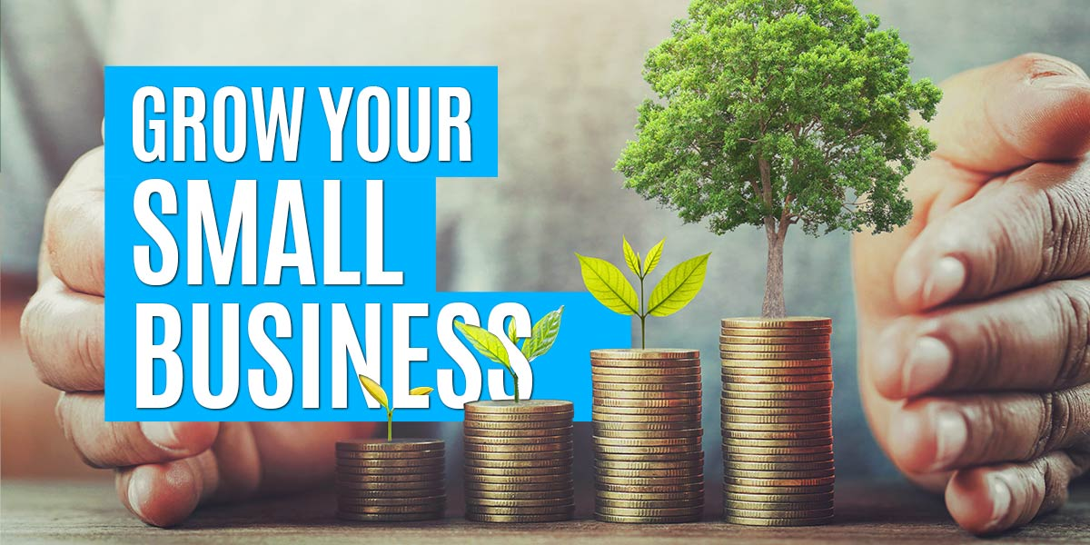 Techniques to grow your small business